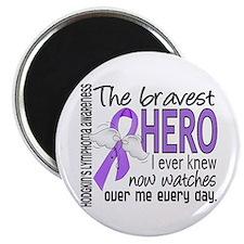 Bravest Hero I Knew H Lymphoma Magnet