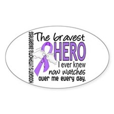 Bravest Hero I Knew H Lymphoma Decal