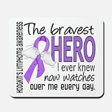 Bravest Hero I Knew H Lymphoma Mousepad