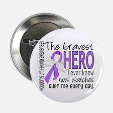 """Bravest Hero I Knew H Lymphoma 2.25"""" Button (10 pa"""