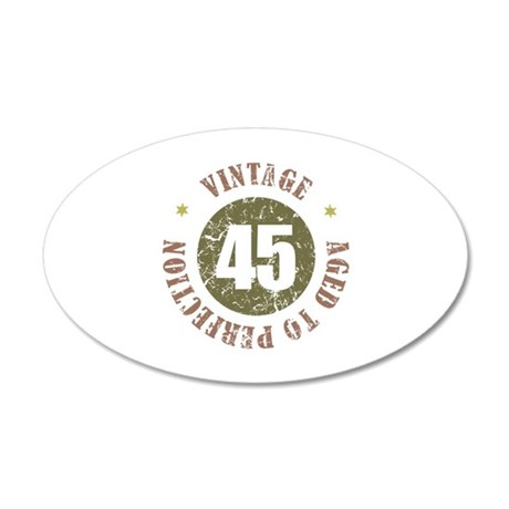 45th Vintage birthday 20x12 Oval Wall Decal