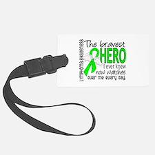 Bravest Hero I Knew Lymphoma Luggage Tag