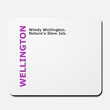 Windy Wellington: Natures Blow Job Mousepad