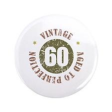 """60th Vintage birthday 3.5"""" Button"""