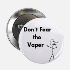 "Don't Fear the Vaper 2.25"" Button"
