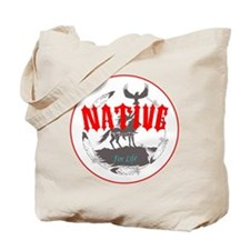 Native American for Life Tote Bag