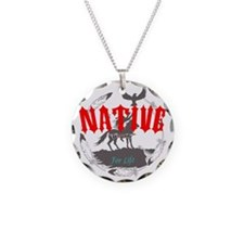 Native American for Life Necklace Circle Charm