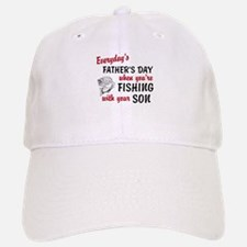 Fishing withh Your Son Baseball Baseball Cap