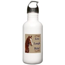Live! Laugh! Ride! Horse Water Bottle