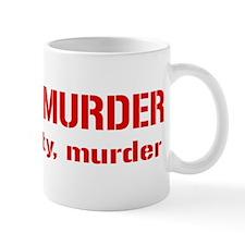Meat Is Tasty Tasty Murder Mug