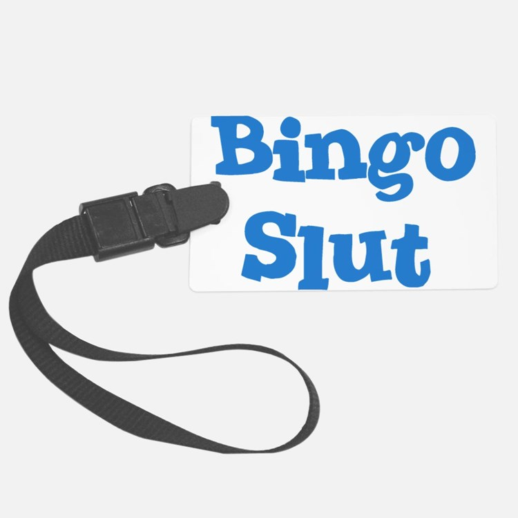 Bingo Slut Luggage Tag