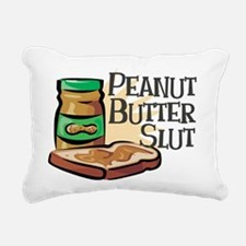 Peanut Butter Slut Rectangular Canvas Pillow