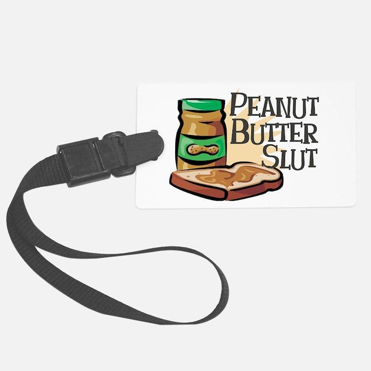 Peanut Butter Slut Luggage Tag