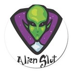 Alien Slut Round Car Magnet