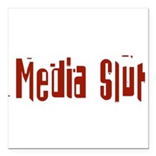 """Media Slut Square Car Magnet 3"""" x 3"""""""