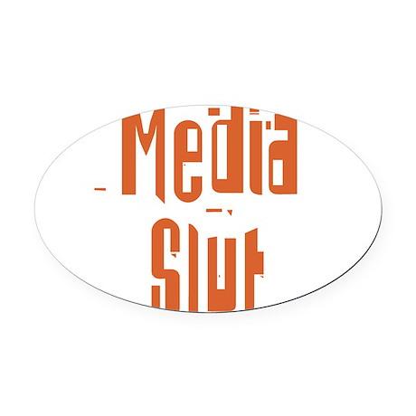 Media Slut Oval Car Magnet