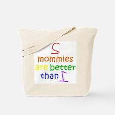 2 Mommies Tote Bag