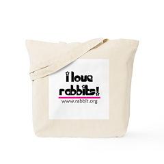 I love Rabbits! Tote Bag
