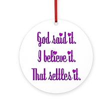 God Said It Purple Ornament (Round)