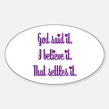 God Said It Purple Sticker (Oval)