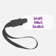 God Said It Purple Luggage Tag