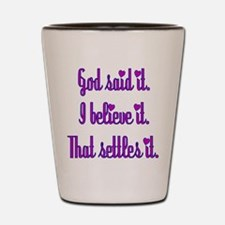 God Said It Purple Shot Glass