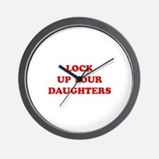 Lock Up Your Daughters Wall Clock
