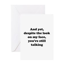You're Still Talking Greeting Card