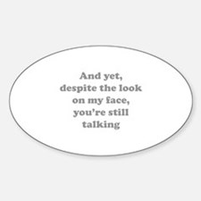 You're Still Talking Decal