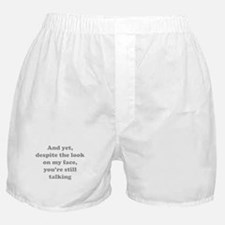 You're Still Talking Boxer Shorts