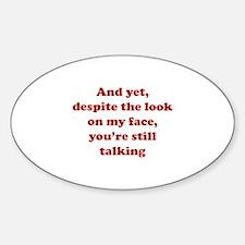 You're Still Talking Stickers