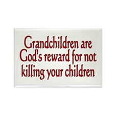 granchildren are Gods reward Magnets