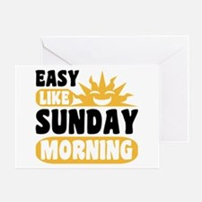 Easy Like Sunday Morning Greeting Card