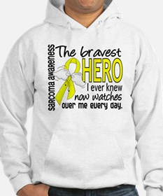 Bravest Hero I Knew Sarcoma Gifts Hoodie