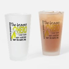 Bravest Hero I Knew Sarcoma Gifts Drinking Glass