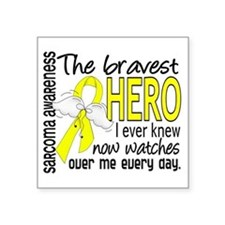 Bravest Hero I Knew Sarcoma Gifts Square Sticker 3