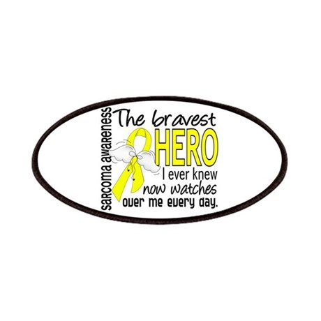 Bravest Hero I Knew Sarcoma Gifts Patches