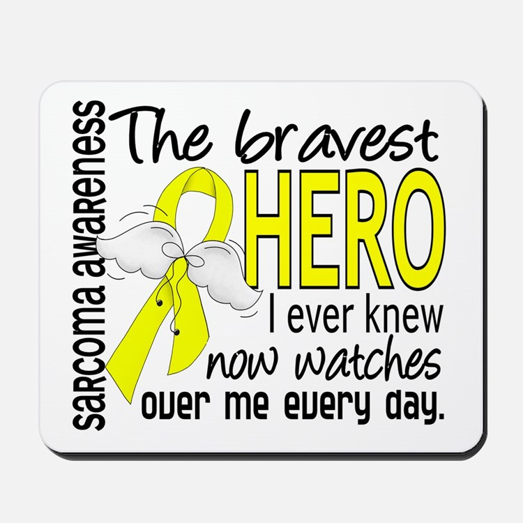 Bravest Hero I Knew Sarcoma Gifts Mousepad