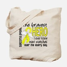 Bravest Hero I Knew Sarcoma Gifts Tote Bag