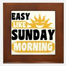 Easy Like Sunday Morning Framed Tile
