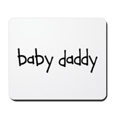 Baby Daddy Line! Mousepad