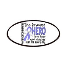 Bravest Hero I Knew Prostate Cancer Gifts Patches