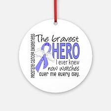 Bravest Hero I Knew Prostate Cancer Gifts Ornament