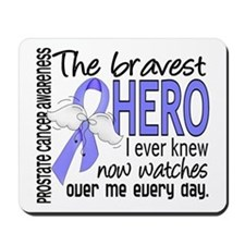 Bravest Hero I Knew Prostate Cancer Gifts Mousepad