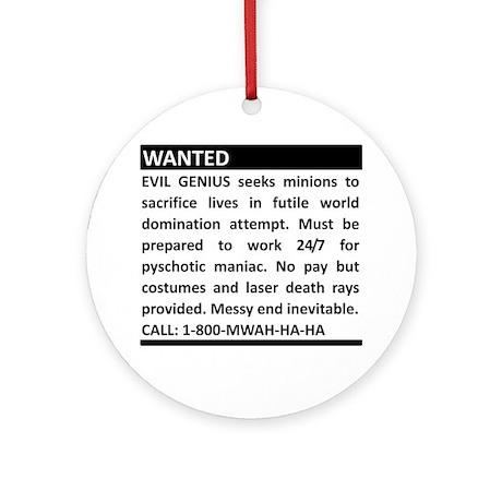 Evil Genius Personal Ad Ornament (Round)