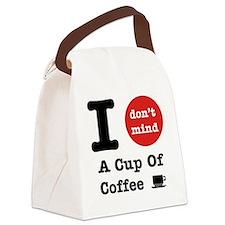 I Don't Mind... Canvas Lunch Bag