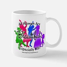 All Women are Beautiful Mug