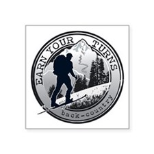 "Earn Your Turns Square Sticker 3"" x 3"""