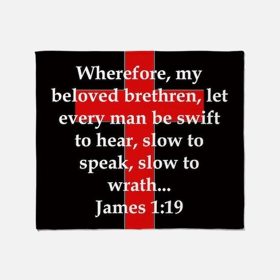 James 1-19 Throw Blanket