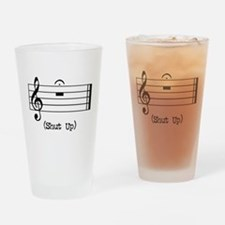 Shut Up (in musical notation) Drinking Glass